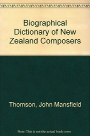 Cover of: Biographical dictionary of New Zealand composers | John Mansfield Thomson