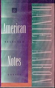 Cover of: American notes | Aaron, Daniel