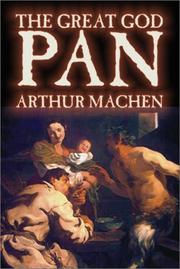 Great God Pan by Arthur Machen, M. P. Shiel