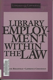 Cover of: Library employment within the law | Arlene Bielefield