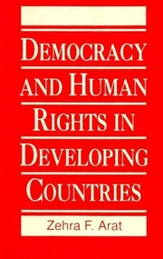 Cover of: Democracy and human rights in developing countries | Zehra F. Arat