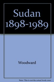 Cover of: Sudan, 1898-1989 | Woodward, Peter