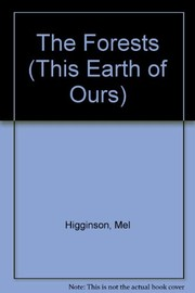 Cover of: The forests | Mel Higginson