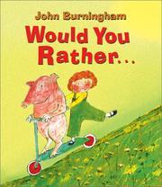 Would You Rather.. by John Burningham