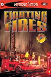 Fighting Fires by Seymour Simon