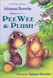 Cover of: Pee Wee & Plush | Johanna Hurwitz