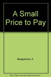 Cover of: A small price to pay | Ann Beaglehole