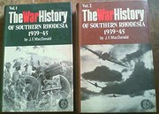 Cover of: The war history of Southern Rhodesia, 1939-45