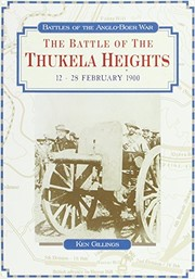 Cover of: The battle of the Thukela Heights, 12₋28 February 1900