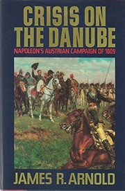 Cover of: Crisis on the Danube | James R. Arnold