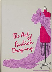 Cover of: The art of fashion draping | Connie Amaden-Crawford