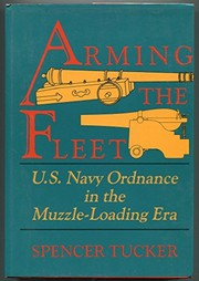 Cover of: Arming the fleet | Spencer Tucker