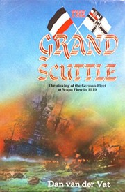 Cover of: The grand scuttle | Dan van der Vat