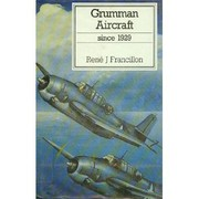 Cover of: Grumman aircraft since 1929