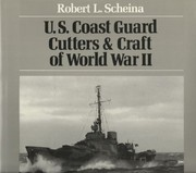 Cover of: U.S. Coast Guard cutters & craft of World War II | Robert L. Scheina