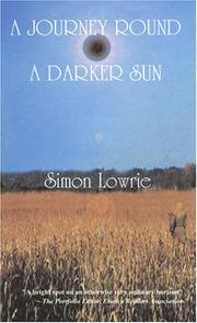 Cover of: A Journey Round a Darker Sun | Simon Lowrie