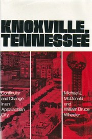 Cover of: Knoxville, Tennessee | Michael J. McDonald