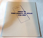 Cover of: Index to York County, Pennsylvania wills, 1749-1900