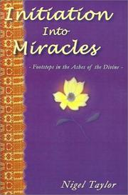 Cover of: Initiation Into Miracles  | Nigel R. Taylor