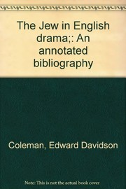 Cover of: The Jew in English drama | Edward Davidson Coleman