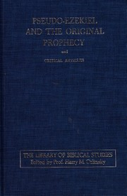 Cover of: Pseudo-Ezekiel and the original prophecy