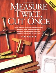 Cover of: Measure twice, cut once