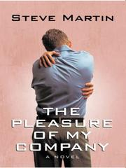 Cover of: The pleasure of my company