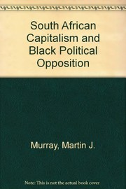 Cover of: South African capitalism and Black political opposition