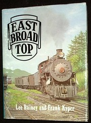 Cover of: East Broad Top | Lee Rainey