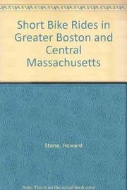 Cover of: Short bike rides in greater Boston and central Massachusetts