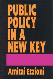 Cover of: Public policy in a new key