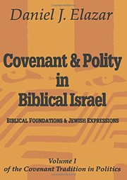 Cover of: Covenant & polity in Biblical Israel