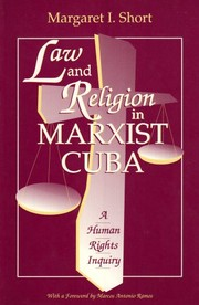 Cover of: Law and religion in Marxist Cuba | Margaret I. Short