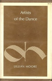 Cover of: Artists of the dance. | Lillian Moore
