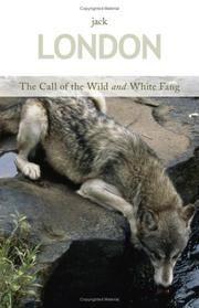Cover of: The Call of the Wild and White Fang
