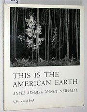 Cover of: This is the American earth | Ansel Adams