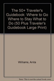 Cover of: The 50+ traveler's guidebook