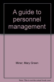 Cover of: A guide to personnel management | Mary Green Miner