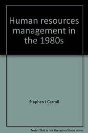 Cover of: Human resources management in the 1980s |
