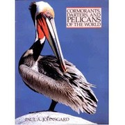 Cover of: Cormorants, darters, and pelicans of the world | Paul A. Johnsgard