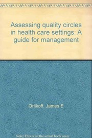 Cover of: Assessing quality circles in health care settings
