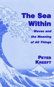 Cover of: The Sea Within: Waves and the Meaning of All Things
