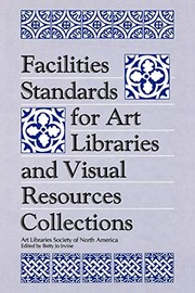 Cover of: Facilities standards for art libraries and visual resources collections |