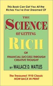 Cover of: The science of getting rich, or, financial success through creative thought
