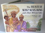 Cover of: The hunter who was king and other African tales | Bernette G. Ford