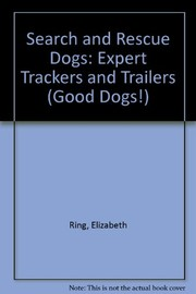 Cover of: Search-and-rescue dogs | Elizabeth Ring