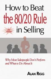 Cover of: How to Beat the 80/20 Rule in Selling | Alan Rigg
