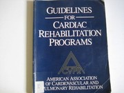 Cover of: Guidelines for cardiac rehabilitation programs