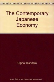 Cover of: The contemporary Japanese economy | Yutaka KЕЌsai