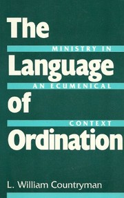 Cover of: The language of ordination | Louis William Countryman